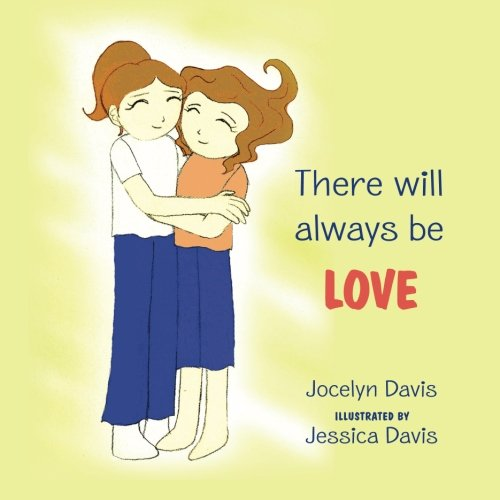 9780615579375: There Will Always Be Love