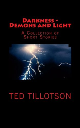 9780615579429: Darkness - Demons and Light: A Collection of Short Stories