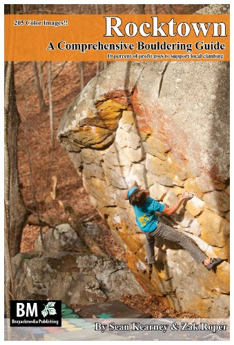 Rocktown: A Comprehensive Bouldering Guide: Sean Kearney; Zak