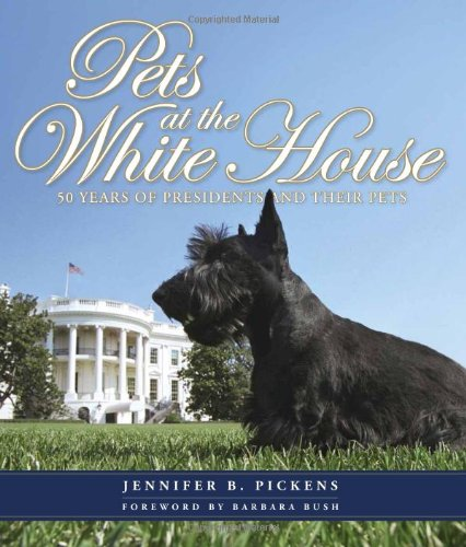 Pets at the White House: 50 Years of Presidents and Their Pets 9780615580630 Pets at the White House provides a spectacular view into one of the most historic homes in the world and all of its four-legged, beaked,