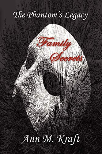 9780615581132: The Phantom's Legacy - Family Secrets