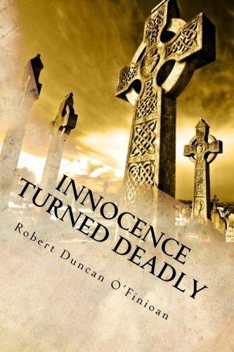 9780615582344: Innocence Turned Deadly