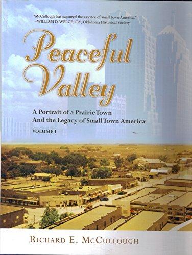 Peaceful Valley - Volume I: McCullough, Richard E.