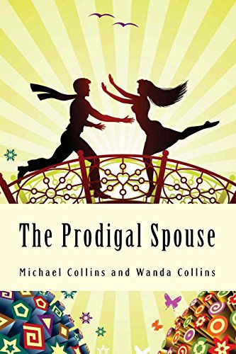9780615583006: The Prodigal Spouse: From Separation to Reconciliation