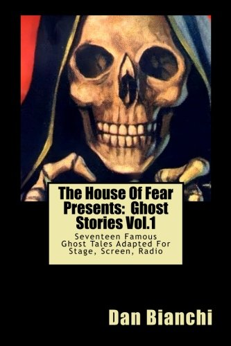 9780615583020: The House Of Fear Presents: Ghost Stories Vol.1: