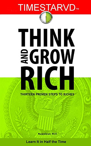 9780615583938: TimeStarvd Think and Grow Rich: Thirteen Proven Steps to Riches