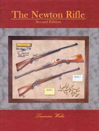 9780615586076: The Newton Rifle, Second Edition