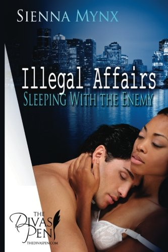 9780615586090: Illegal Affairs: Sleeping with the Enemy Trilogy