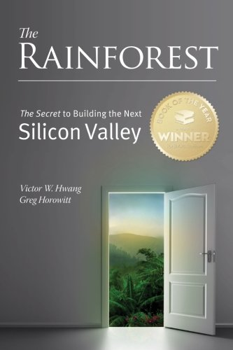 9780615586724: The Rainforest: The Secret to Building the Next Silicon Valley