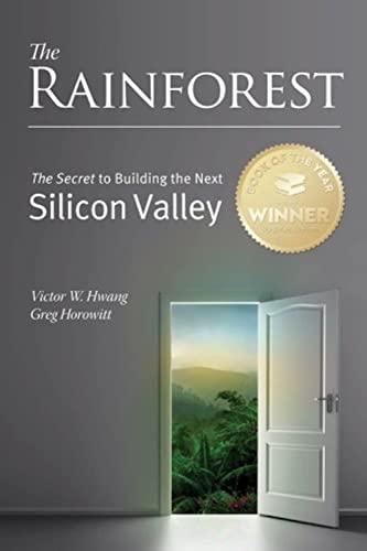 The Rainforest: The Secret to