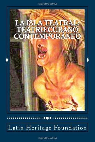 9780615587561: La Isla Teatral: Teatro Cubano Contemporáneo (Spanish Edition)