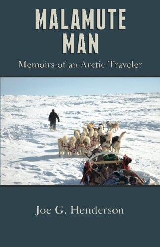 9780615587660: Malamute Man: Memoirs of an Arctic Traveler