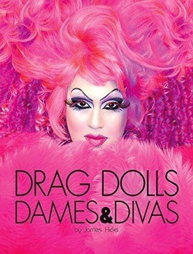 9780615587776: Drag Dolls, Dames & Divas