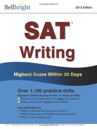 9780615588124: Bellbright SAT Writing: Highest Score Within 30 Days
