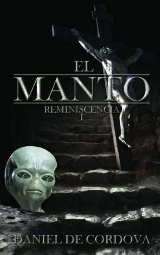 9780615589657: El Manto (Reminiscencia I)