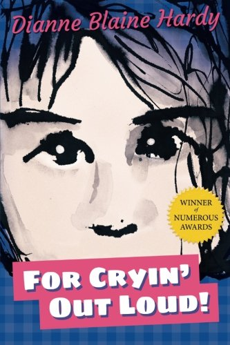 9780615590530: For Cryin' Out Loud!