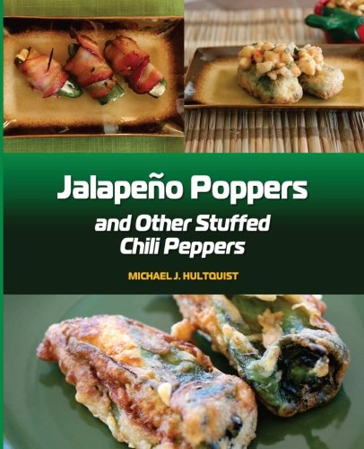 9780615590929: Jalapeno Poppers: and Other Stuffed Chili Peppers