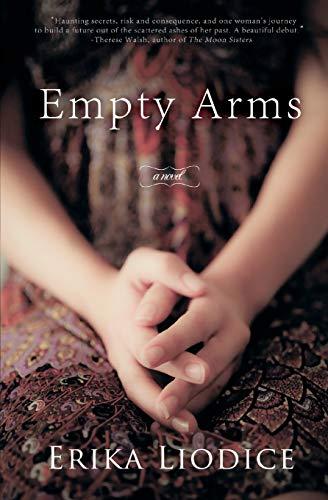 9780615591414: Empty Arms: a novel