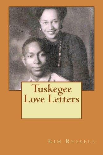 Tuskegee Love Letters: Russell, Kim, Knighten,