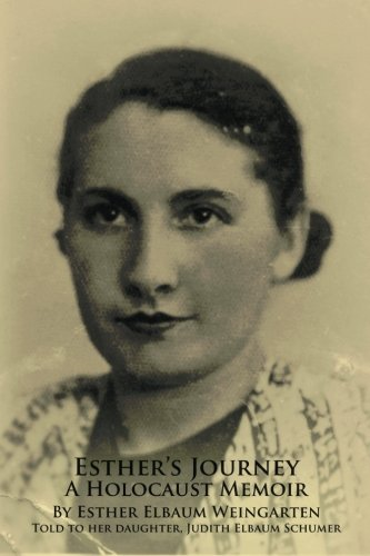 9780615592350: Esther's Journey A Holocaust Memoir: Told to Judith Elbaum Schumer