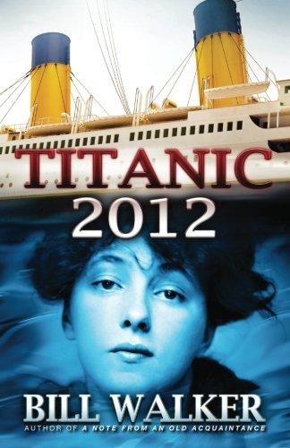 9780615592398: Titanic 2012