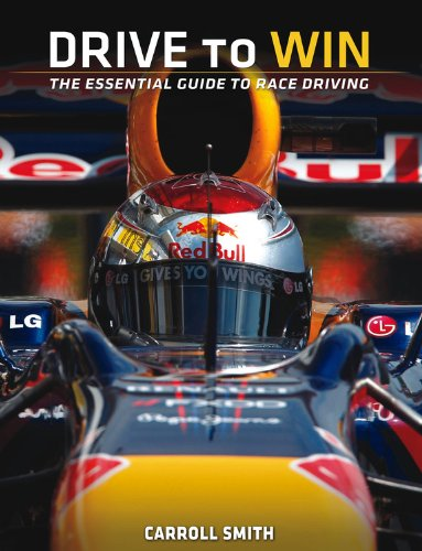 Drive to Win: Essential Guide to Race Driving (0615592570) by Carroll Smith