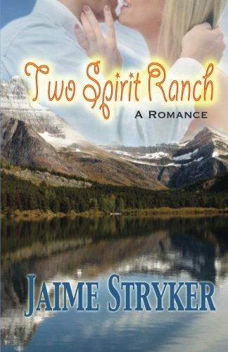 9780615593302: Two Spirit Ranch: A Romance