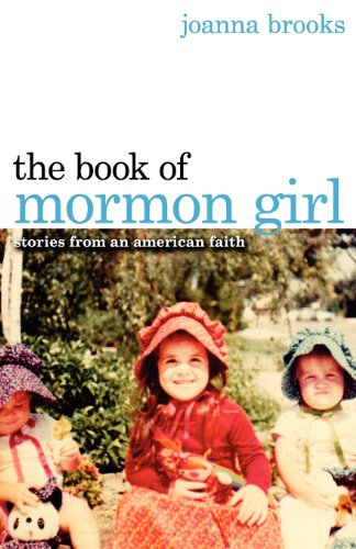 9780615593449: The Book of Mormon Girl: Stories from an American Faith