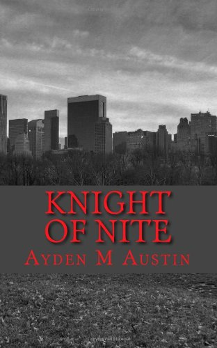9780615594729: Knight of Nite (Volume 1)