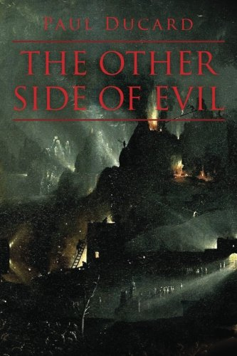 The Other Side of Evil: Paul Ducard