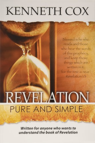 Revelation Pure and Simple (0615595448) by Kenneth Cox