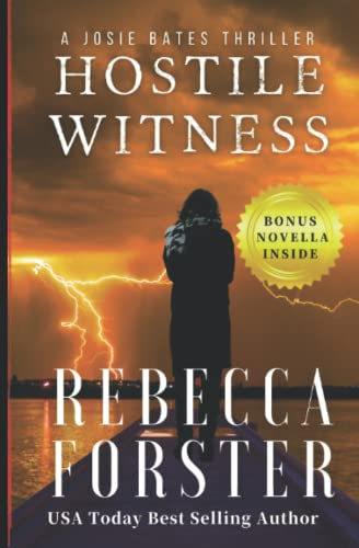 9780615595917: Hostile Witness: A Josie Bates Thriller: Volume 1