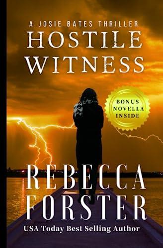 9780615595917: Hostile Witness: A Josie Bates Thriller (Volume 1)