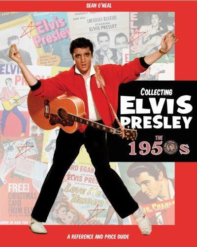 9780615597607: Collecting Elvis Presley, the 1950s Elvis Presley Memorabilia and Records Price Guide