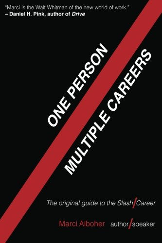 9780615598710: One Person/Multiple Careers: The Original Guide to the Slash Career (Volume 1)