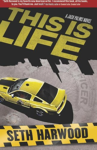 9780615599007: This Is Life: A Jack Palms Crime Novel (Volume 2)