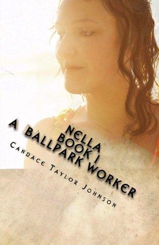 9780615599151: Nella A Ballpark Worker (Volume 1)