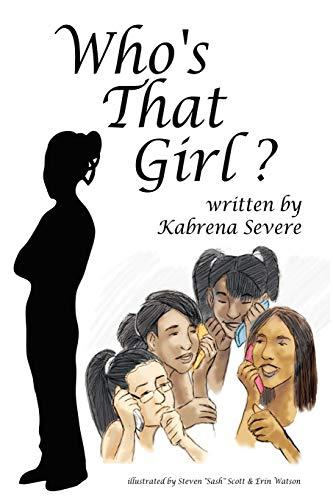 Whos That Girl ?: Kabrena Denean Severe