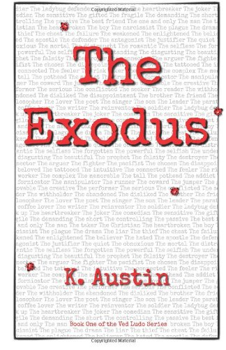 9780615599809: The Exodus: Book One of the Ved Ludo Series