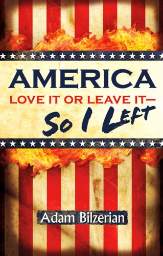 9780615600246: America: Love It Or Leave It - So I Left