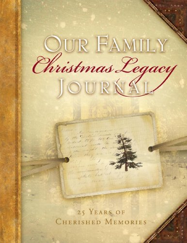 9780615600352: Our Family Christmas Legacy Journal, 25 Years of Cherished Memories