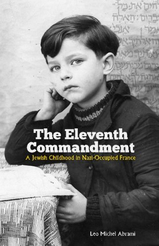 9780615601854: The Eleventh Commandment: A Jewish Childhood in Nazi-Occupied France