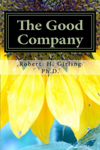 9780615602332: The Good Company