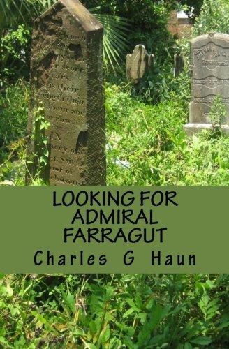 Looking for Admiral Farragut: Charles G. Haun