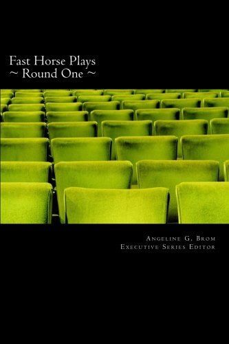 9780615603681: Fast Horse Plays, Round One: A Collection of One-Act Plays and Poetry