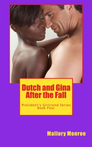 9780615604244: Dutch and Gina: After the Fall (Volume 4)