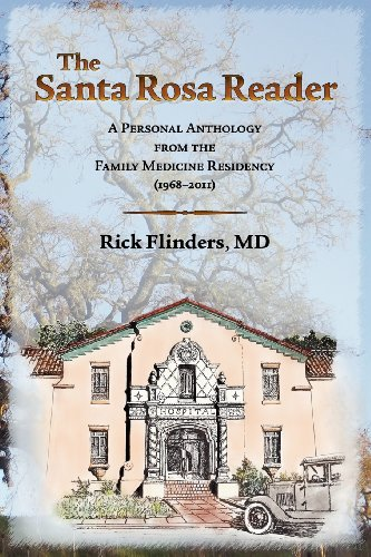 9780615604961: The Santa Rosa Reader: A Personal Anthology from the Family Medicine Residency (1968-2011)