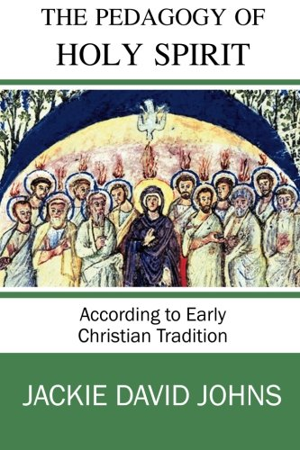 9780615606019: The Pedagogy of the Holy Spirit According to Early Christian Tradition