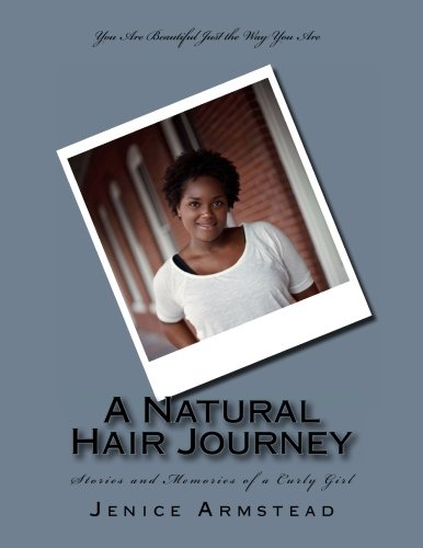 9780615606255: A Natural Hair Journey: Stories and Memories of a Curly Girl (Volume 1)