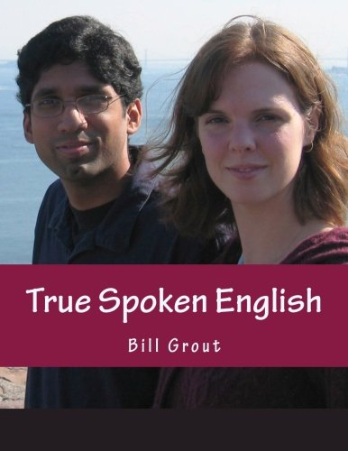 9780615607597: True Spoken English: Learn the Secrets to Speaking English